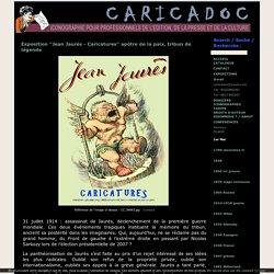 """Exposition """"Jean Jaurès - Caricatures"""" apôtre de la paix, tribun de légende - CARICADOC, iconographie, expositions et conférences pour professionnels de l'édition et de la presse"""