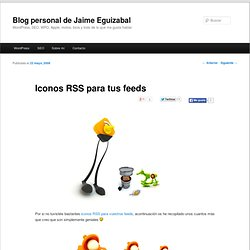 Iconos RSS para tus feeds en Blog Personal de InKiLiNo | Wordpre