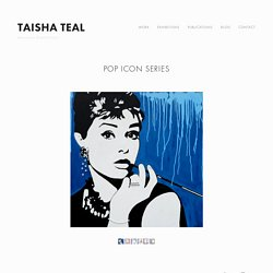 Pop Icons Series 2015 — Taisha Teal