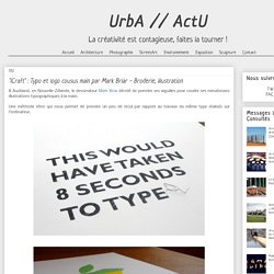 """UrbA // ActU: """"iCraft"""" : Typo et logo cousus main par Mark Briar - Broderie, illustration"""