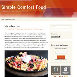 Idaho Nachos Recipe | Simple Comfort Food