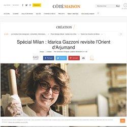 Milan : Idarica Gazzoni, créatrice de motifs orientaux