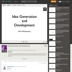 Idea Generation and Development