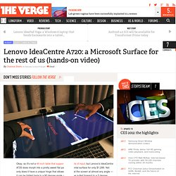 Lenovo IdeaCentre A720: a Microsoft Surface for the rest of us (hands-on video)