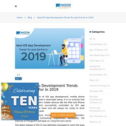Ideal iOS App Development Trends To Look Out For In 2019