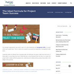 The Ideal Formula for Project Team Success