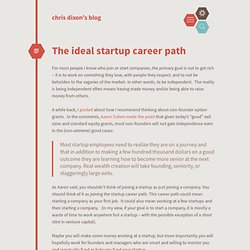 The ideal startup career path