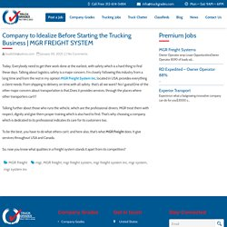 Company to Idealize Before Starting the Trucking Business