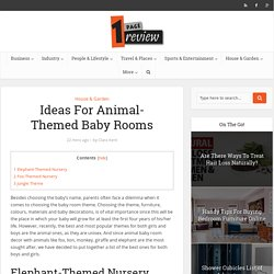 Ideas For Animal-Themed Baby Rooms » One Page Review