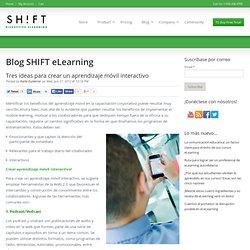 Tres ideas para crear un aprendizaje móvil interactivo