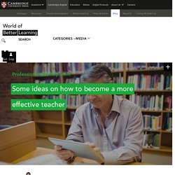 Some ideas on how to become a more effective teacher