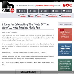 "9 Ideas for Celebrating The ""Note Of The Week""… Note Reading Made Fun"