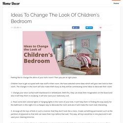 Ideas to change the look of children's bedroom