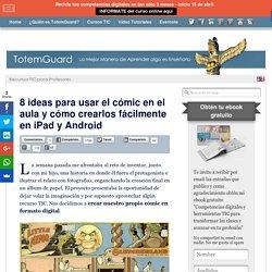 8 ideas para usar el cómic en el aula y apps para crearlos en iPad y Android