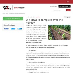 DIY ideas to complete over the holiday