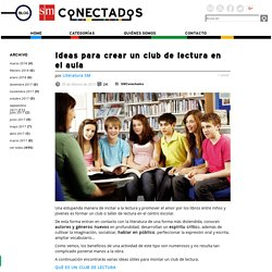 Ideas para crear un club de lectura en el aula