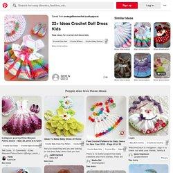 22+ Ideas Crochet Doll Dress Kids