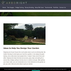 Ideas to Help You Design Your Garden