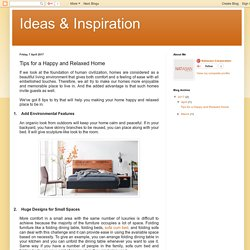 Ideas & Inspiration: Tips for a Happy and Relaxed Home