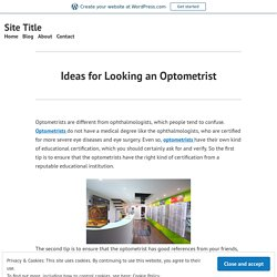 Ideas for Looking an Optometrist – Site Title