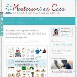 50+ ideas para regalar a un bebé Montessori de 1 año - 50+ gift ideas for a Montessori 1 year-old