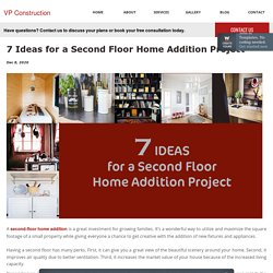 7 Ideas for a Second Floor Home Addition Project