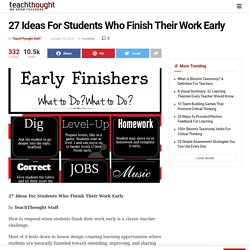 27 Ideas For Students Who Finish Their Work Early -