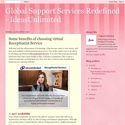 Global Support Services Redefined - IdeasUnlimited: Some benefits of choosing virtual Receptionist Service