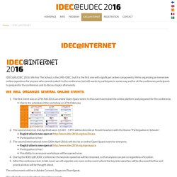 IDEC@INTERNET - IDEC@EUDEC 2016, June 6th - 10th IDEC@EUDEC 2016, June 6th – 10th