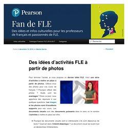Des idées d'activités FLE à partir de photos
