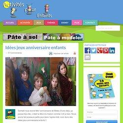 Idées jeux anniversaire enfants - JEUX et COMPAGNIE
