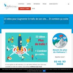 23 idées pour Augmenter le trafic de son site… Et combien ça coûte ! - Refeo.com
