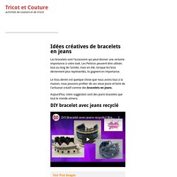 Idées créatives de bracelets en jeans