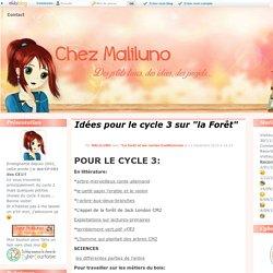"""Idées pour le cycle 3 sur """"la Forêt"""""""