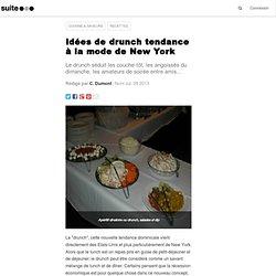 Idées de drunch tendance à la mode de New York: Entre le brunch et l'apéritif dînatoire, nouvelle façon de recevoir