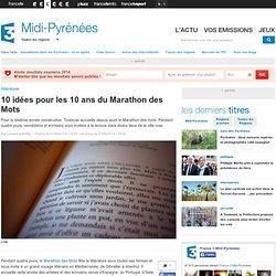 10 idées pour les 10 ans du Marathon des Mots - France 3 Midi-Pyrénées