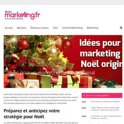 Idées pour un marketing de Noël original