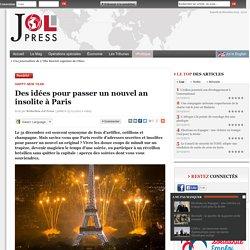 Des idées pour passer un nouvel an insolite à Paris