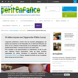 10 idées reçues sur l'approche Pikler Loczy