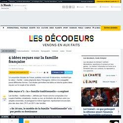 Quatre idées reçues sur la famille française