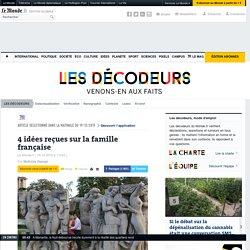 4 idées reçues sur la famille française
