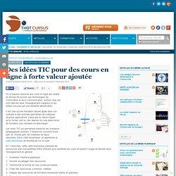 Des idées TIC pour des cours en ligne à forte valeur ajoutée
