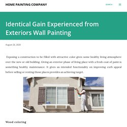 Identical Gain Experienced from Exteriors Wall Painting