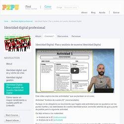 Identidad Digital: Plan y análisis de nuestra Identidad Digital