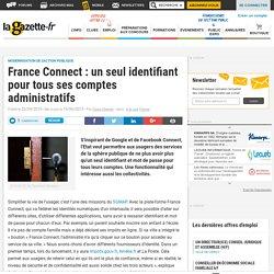 France Connect : un seul identifiant pour tous ses comptes administratifs