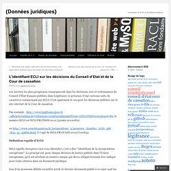 L'identifiant ECLI sur les décisions du Conseil d'Etat et de la Cour de cassation