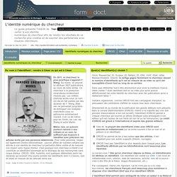 Identifiants numériques du chercheur - L'identité numérique du chercheur