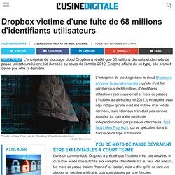 Dropbox victime d'une fuite de 68 millions d'identifiants utilisateurs