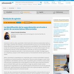 La identificación de la superdotación en el aula a partir de características diferenciales