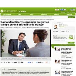 Cómo identificar y responder preguntas trampa en una entrevista de trabajo - Búsqueda de trabajo